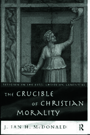 The Crucible of Christian Morality