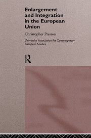 The Enlargement and Integration of the European Union: Issues and Strategies