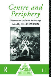 Centre and Periphery: Comparative Studies in Archaeology