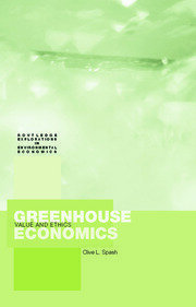 Featured Title - Greenhouse Economics: Spash - 1st Edition book cover