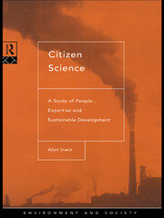 Citizen Science: A Study of People, Expertise and Sustainable Development