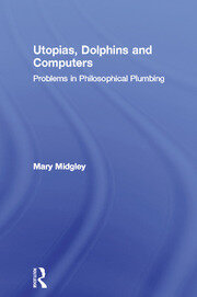 UTOPIAS DOLPHINS & COMPUTERS - 1st Edition book cover