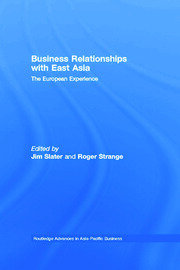Business Relationships with East Asia: The European Experience