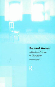 Rational Woman: A Feminist Critique of Dichotomy
