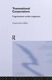 Transnational Corporations: Fragmentation amidst Integration