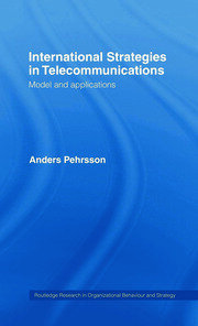 International Strategies in Telecommunications: Models and Applications
