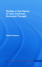 Studies in the History of Latin American Economic Thought
