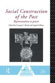 Social Construction of the Past: Representation as Power