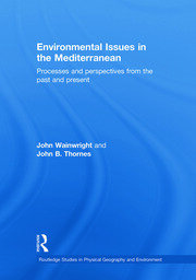 Environmental Issues in the Mediterranean: Processes and Perspectives from the Past and Present