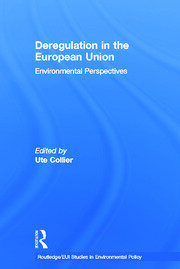 Deregulation in the European Union: Environmental Perspectives