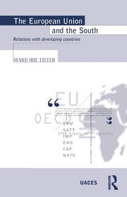 The European Union and the South: Relations with Developing Countries