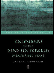 Calendars in the Dead Sea Scrolls: Measuring Time