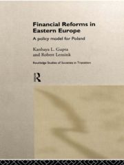 Financial Reforms in Eastern Europe: A Policy Model for Poland