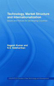 Technology, Market Structure and Internationalization: Issues and Policies for Developing Countries