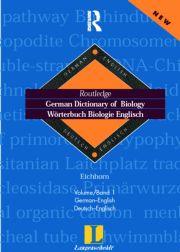 German Dictionary of Biology Vol 1: Worterbuch Biologie (German-English)