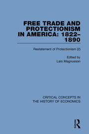 Free Trade and Protectionism in America: 1822-1890