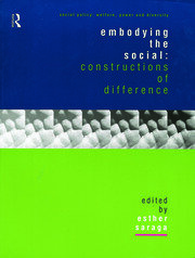 Embodying the Social: Constructions of Difference