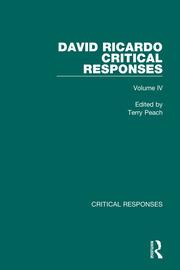 David Ricardo: Critical Responses
