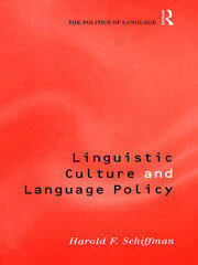 Linguistic Culture and Language Policy
