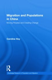 Migration and Populations in China: Moving Peoples and Creating Change