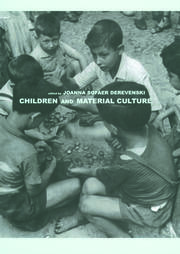 Children, gender and the material culture of domestic abandonment in the late twentieth century