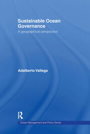 Sustainable Ocean Governance: A Geographical Perspective