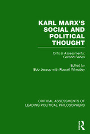 Marx's Social and Political Thought II (Vols. 5-8): Critical Assessments: Second Series