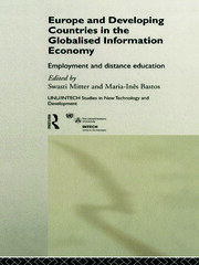Europe and Developing Countries in the Globalized Information Economy: Employment and Distance Education