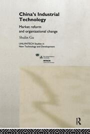 China's Industrial Technology: Market Reform and Organisational Change