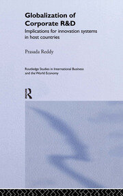 The Globalization of Corporate R & D: Implications for Innovation Systems in Host Countries