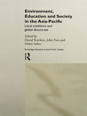 Environment, Education and Society in the Asia-Pacific: Local Traditions and Global Discourses