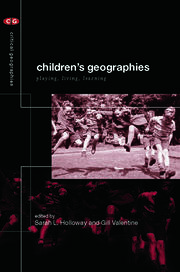 Children's Geographies: Playing, Living, Learning