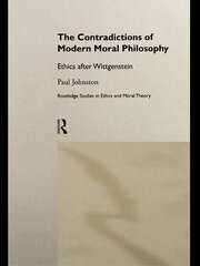 The Contradictions of Modern Moral Philosophy