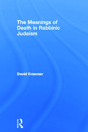 MEANINGS DEATH RABBINIC JUDAIS - 1st Edition book cover