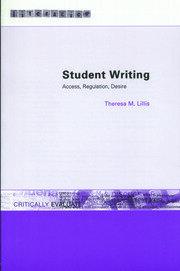 Student Writing: Access, Regulation, Desire