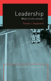 Leadership: What's In It For Schools?