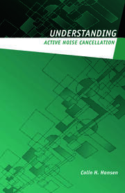 Understanding Active Noise Cancellation - 1st Edition book cover