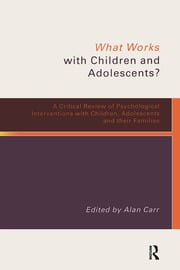 WHAT WORKS CHILDREN & ADOLESC - 1st Edition book cover