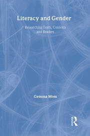 Literacy and Gender: Researching Texts, Contexts and Readers
