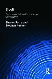 E.coli: Environmental Health Issues of VTEC 0157