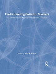 Understanding Business: Markets: A Multidimensional Approach to the Market Economy