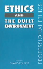 Ethics and the Built Environment