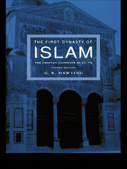 The First Dynasty of Islam