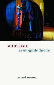 American Avant-Garde Theatre: A History