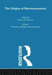 Origins of Macroeconomics: Volume One