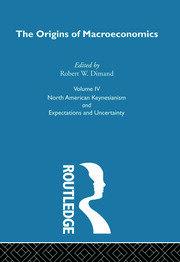 Origins of Macroeconomics: Volume Four