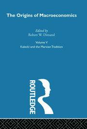 Origins of Macroeconomics: Volume Five