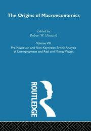 Origins of Macroeconomics: Volume Eight