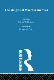 Origins of Macroeconomics: Volume Nine