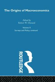 Origins of Macroeconomics: Volume Ten